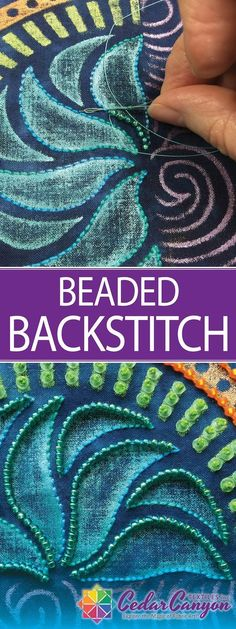 Beaded Backstitch is a simple two-step method for adding beads to hand embroidery from Shelly Stokes at CedarCanyonTextiles.com