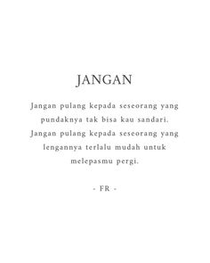 Pulang lah padaku, S Text Quotes, Poem Quotes, Words Quotes, Life Quotes, Cinta Quotes, Wattpad Quotes, Quotes Galau, Aesthetic Words, Reminder Quotes