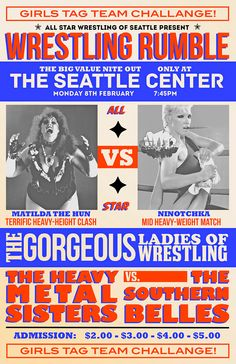 Wrestling Poster composed of a blue/red-orange complementary color scheme throughout the whole piece along with an orange that was highly tinted to give that beige vintage feel. Wrestling Posters, Boxing Posters, Women's Wrestling, Gorgeous Ladies Of Wrestling, Professional Wrestling, Advertising Poster, Typography Poster, Flyer Design, All Star