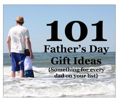 101 Fathers Day Gift Ideas & a Cute Banner