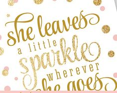She Leaves A Little Sparkle Wherever She Goes Printable Nursery Art Birthday Sign - Gold Glitter Blush Pink - The Big One - INSTANT DOWNLOAD