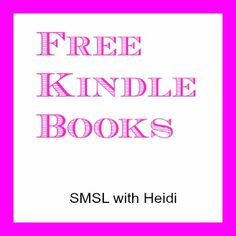 Here is today's FREE Kindle Book list!! Hapy downloading!! http://smslwithheidi.com/2013/02/free-kindle-books-get-yours-today-78.html