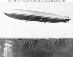 Airship R-38/ZR-2 makes its first trial flight at Cardington, England, 1921 [740 × 580]