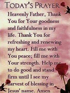 Prayers For Strength:Todays Prayer Prayer Scriptures, Bible Prayers, Faith Prayer, God Prayer, Prayer Quotes, Bible Verses Quotes, Jesus Quotes, Gods Blessings Quotes, Biblical Quotes