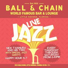 The Ball & Chain on Calle Ocho in Miami's Little Havana - If you are looking for it, this is where it is waiting for you...