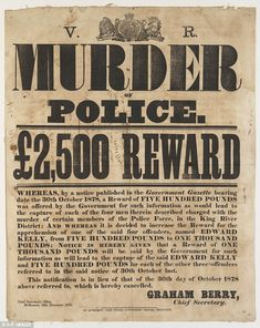 [Wanted poster, offering a reward for information leading to the capture of Ned Kelly], 13 December 1878 This poster, made of calico, offers a reward for information leading to the capture of. Ned Kelly, Van Diemen's Land, Famous Outlaws, My Old Kentucky Home, Weird And Wonderful, Posters, Gangsters, Wild West, Funeral