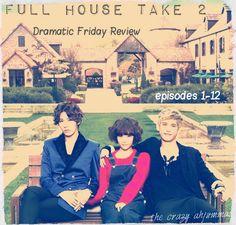 Mini Dramatic Friday Review: Full House 2, eps 1-12 | the crazy ahjummas