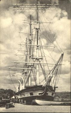"""Mystic CT Museum Of Marine Historical Association Inc.,, Mystic Seaport The Ship """"Charles W. Morgan"""" built 1841. Last surviving member of America's one Great whaling fleet at mystic seaport."""