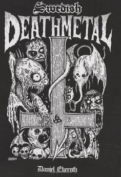Swedish Death Metal by Daniel Ekeroth. $34.95. Publisher: Bazillion Points; Expanded 2008 Death-luxe Edition edition (July 29, 2008). Author: Daniel Ekeroth. Publication: July 29, 2008