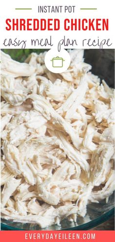 Instant Pot Shredded Chicken is easy to prepare and is a perfect way to make ahead chicken. Freeze in 1-cup units to use in casseroles, soups, quesadillas, enchiladas, use your imagination. #everydayeileen #shreddedchicken #instantpotchicken Ground Chicken Recipes, Best Chicken Recipes, Beef Recipes, Cooking Recipes, Walnut Recipes, Chicken Meals, Turkey Recipes, Healthy Recipes, Chicken Appetizers