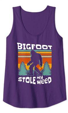 Amazon.com: Bigfoot Stole My Weed Funny Retro Stoner Sasquatch Tank Top: Clothing