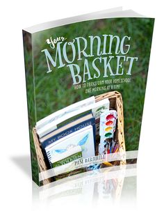 Your Morning Basket Guide - Pam Barnhill
