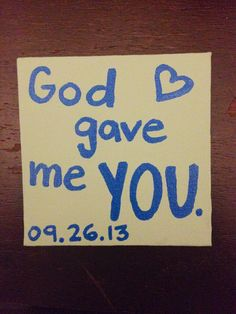 God gave me you canvas - love quotes, anniversary, blue, green, heart, boyfriend gift, diy