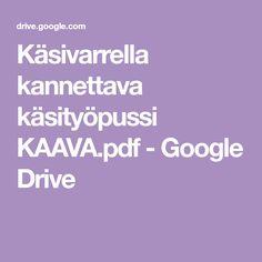 Käsivarrella kannettava käsityöpussi KAAVA.pdf - Google Drive Google Drive