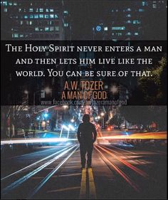 Holy Spirit does not stay in you if you want to live like the world. MAN OF GOD…
