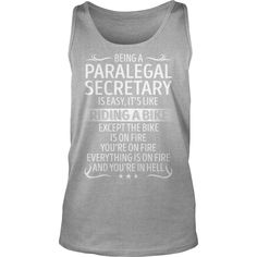 Being a Paralegal Secretary like Riding a Bike Job Title TShirt #gift #ideas #Popular #Everything #Videos #Shop #Animals #pets #Architecture #Art #Cars #motorcycles #Celebrities #DIY #crafts #Design #Education #Entertainment #Food #drink #Gardening #Geek #Hair #beauty #Health #fitness #History #Holidays #events #Home decor #Humor #Illustrations #posters #Kids #parenting #Men #Outdoors #Photography #Products #Quotes #Science #nature #Sports #Tattoos #Technology #Travel #Weddings #Women