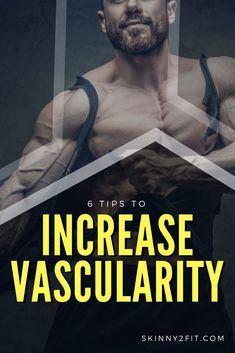 If you want to increase vascularity and get your veins popping not only during your workout, but outside the gym too then there are things you must do.