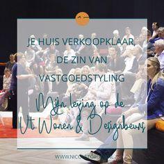 Je huis verkoopklaar , de zin van vastgoedstyling _ De lezing van Nicolet Groen op de VT Wonen & Designbeurs