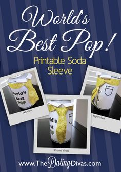 Print out this 'World's Best Pop' Soda Sleeve for your man this Father's Day!  Quick, Easy, and Inexpensive!  www.TheDatingDivas.com #fathersday #DIY #giftidea