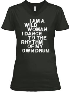 I DANCE TO THE RHYTHM OF MY OWN DRUM   Teespring