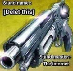 Delete this & Manga Jojo's Bizarre Adventure, Best Memes, Dankest Memes, Funny Memes, Funny Shit, Jojo Bizarre, Reaction Pictures, Funny Pictures, Bizarre Pictures
