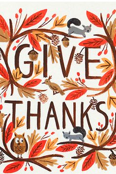 rifle paper co. / give thanks / autumn / thanksgiving Thanksgiving Meme, Thanksgiving Turkey Images, Free Thanksgiving Printables, Thanksgiving Decorations, Vintage Thanksgiving, Thanksgiving Greetings, Thanksgiving Blessings, Thanksgiving Wallpaper, Thanksgiving Posters