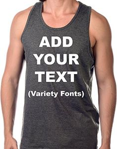 bdfadb10f4e0fe Custom Tank Tops for Men Ultra Soft t Shirts Add Your Own Text Message   Charcoal L . Men s Fashion   Styles · Men s Active   Sport Wear