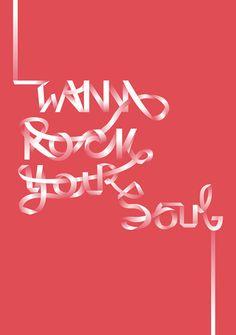 I wana rock your soul