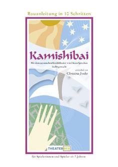 Damit gelingt spannendes Erzähltheater: Bauanleitung Kamishibai von Christina JONKE, http://www.amazon.de/dp/B006WAJI4G/ref=cm_sw_r_pi_dp_RvCctb0JS7G2B