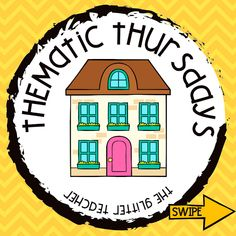 The Glitter Teacher: [Thematic Thursdays] House Vocabulary, House, Teacher, Ideas, Home, Game, Entryway, Songs, Centre