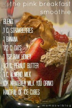 Pink Breakfast Smoothie + Strawberries + Bananas + Oats + Peanut Butter!