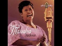 Move On Up A Little Higher | Mahalia Jackson  extraordinary Gospel music song...open every window in your house!