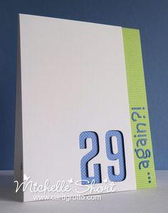 The Card Grotto: 29 Again?!