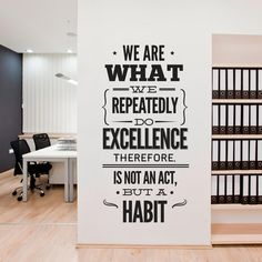 Excellence We are What We Do - Typography Stickers - Office Decor - Inspirational Stickers - Motivational Decals SKU:excestk Office Wall Decals, Office Walls, Office Art, Home Office, Office Ideas, Office Mural, Fun Office Design, Office Signs, School Office