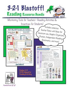 3-2-1 BlastOff! Reading Resource Bundle includes Author Study Newsletter, Series RAFT, Group Planning Template, Think About it Quick Reading Assessments, Student Reading Log and bookmarks, Non-fiction Product Wheel, Folk Literature Summaries, posters, along with comprehensive teaching notes and suggestions for use. It aligns with CCSS Reading/Writing. Grades 4-8 $