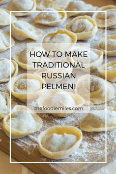 Learn how to make traditional Russian pelmeni. Click on pin to read about the history of this delicious dish and how to make it!