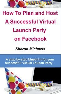 Come join coach, author and mentor to women in business Sharon Michaels as she hosts a special Virtual Business Building Party on Facebook. - Join us for this exciting six hour complimentary business building party on Sunday August 30, 2015. - Join us all six hours or stop by any time and as many times you'd like during the party.