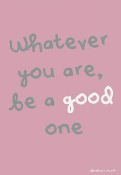 Quote postkaart Whatever you are be a good one Quote postkaart Whatever you are be a good one van Studio Inktvis. Little Company, Studio, Abraham Lincoln, Neon Signs, Quotes, Cards, Van, Check, Quotations