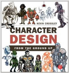 Character Design From the Ground Up: 9780415745093: Computer Science Books @ Amazon.com