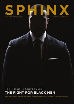 #ClippedOnIssuu from THE SPHINX | Summer 2014 | Volume 100 | Number 2 | 201410002 Alpha Phi Alpha, Alpha Male, Alpha Fraternity, Magazine Cover Design, Greek Life, Number 2, Summer 2014, Sorority, Black History