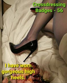 Crossdressed, Forced Tg Captions, Pantyhose Fashion, Badges, Bond, Christian Louboutin, Sisters, High Heels, Challenges