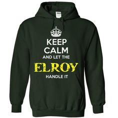ELROY - KEEP CALM AND LET THE ELROY HANDLE IT - #logo tee #hoodie with sayings. PURCHASE NOW => https://www.sunfrog.com/Valentines/ELROY--KEEP-CALM-AND-LET-THE-ELROY-HANDLE-IT-Ladies.html?68278