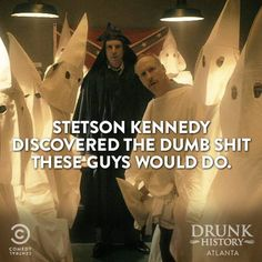 Klandestine Man is the true story of social activist, folklorist and Klanbuster Stetson Kennedy. Last night, Drunk History on Comedy Central gave their amusing take on this little known story. Check your DVR or local listings so you can check out the rerun. For more on Stetson Kennedy go to http://www.stetsonkennedythemovie.com!