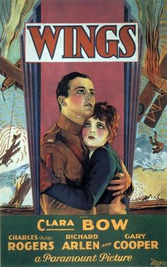 1º (1929): Asas (Wings)  Asas (1927), direção William A. Wellman