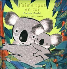 Amazon.fr - J'aime tout en toi - Emma Dodd - Livres