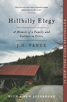 HILLBILLY ELEGY by J. Vance HarperCollins A Yale Law School graduate looks at the struggles of the white working class through the story of his own childhood in the Rust Belt. E-Book Nonfiction Books - Best Sellers - January 2017 - The New York Times Reading Lists, Book Lists, Reading Den, Reading Goals, Reading Club, Happy Reading, Hillbilly Elegy, New Tork Times, Yale Law School