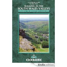 Walking in the South Wales Valleys (Cicerone Walking Guides) eBook: Mike Dunn: Amazon.ca: Kindle Store