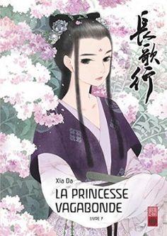 Découvrez La Princesse vagabonde, Tome 7 de Da Xia sur Booknode, la communauté du livre