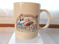 Lambert's Cafe Sikeston Mo Coffee Cup Mug Home Of Throwed Rolls