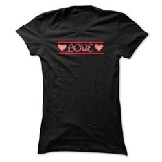 Love T Shirts, Hoodies. Check price ==► https://www.sunfrog.com/Valentines/Love-T-Shirt-5b3u.html?41382 $19
